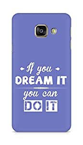 Amez If you can Dream it You can do it Back Cover For Samsung Galaxy A3 2016