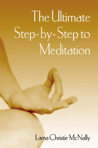 The Ultimate Step-by-step to Meditation