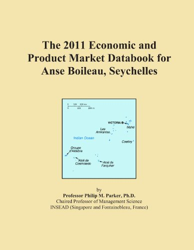 The 2011 Economic and Product Market Databook for Anse Boileau, Seychelles