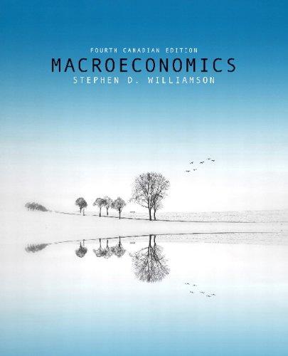 Macroeconomics, Fourth Canadian Edition (4th Edition)