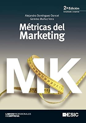 Metricas del marketing (Libros profesionales) (Spanish Edition)