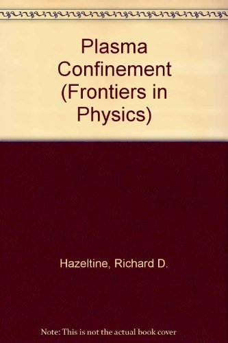 Plasma Confinement (Frontiers in Physics)