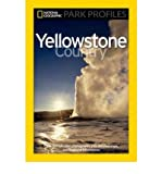 [ Yellowstone Country: The Enduring Wonder (National Geographic Park Profiles) ] By Fishbein, Seymour L ( Author ) [ 2010 ) [ Paperback ]