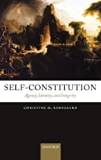 Self-Constitution: Agency, Identity, and Integrity