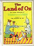 The Land of Oz, Being an Account of the Further Adventures of the Scarecrow and Tin Woodman