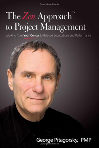 The Zen Approach to Project Management