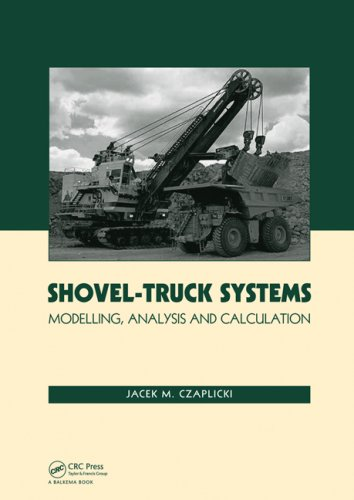 Shovel-Truck Systems: Modelling, Analysis and Calculations