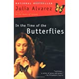 In the Time of the Butterflies ~ Julia Alvarez