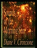 img - for Sounds of the Morning Sun/113 book / textbook / text book