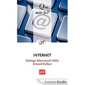 Internet: � Que sais-je ? � n� 3073