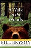 img - for A Walk in the Woods book / textbook / text book