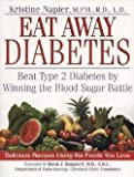 img - for Eat Away Diabetes (Paperback)--by Kristine M. Napier [2002 Edition] book / textbook / text book