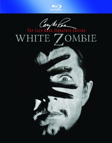 White Zombie: Cary Roan Special Signature Edition [Blu-ray]