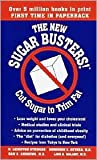 The New Sugar Busters! by H. Leighton Steward, Morrison Bethea, Sam Andrews, Luis Balart