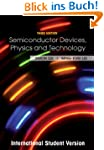 Semiconductor Devices: Physics and Te...