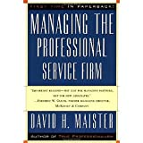 img - for Managing The Professional Service Firm [Paperback] [1997] First Paperback Edition Ed. David H. Maister, David Maister book / textbook / text book