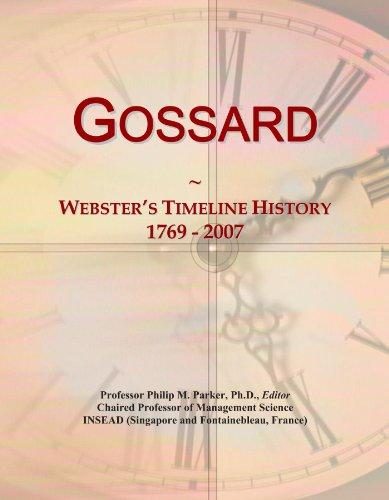 Gossard: Webster's Timeline History, 1769 - 2007