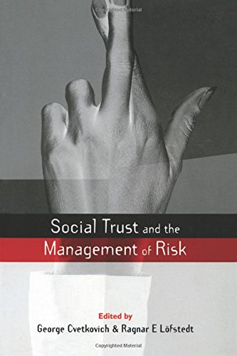 Social Trust and the Management of Risk (Earthscan Risk in Society)