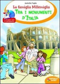 La famiglia Millemiglia tra i monumenti d'Italia PDF