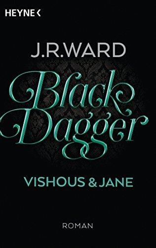 Black Dagger - Vishous & Jane: Roman (BLACK DAGGER Doppelbände, Band 5)