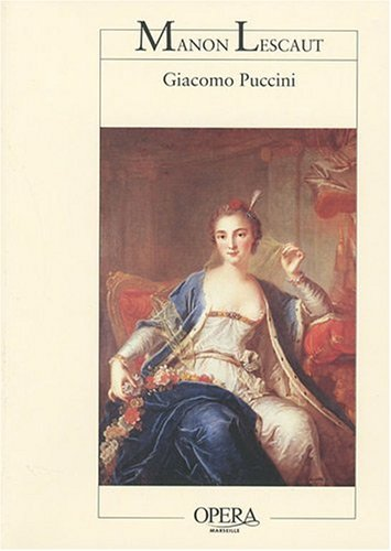 Manon Lescaut (Opéra en quatre actes (Opera de marseille)) - Puccini - Libro en frances