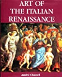 Art Of The Italian Renaissance (0517656868) by Chastel, Andre