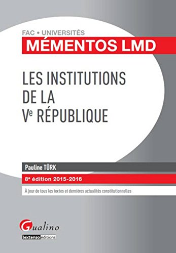 Mémentos LMD - Les institutions de la Ve République 2015-2016