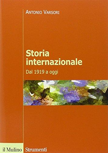 Storia internazionale Dal 1919 a oggi PDF