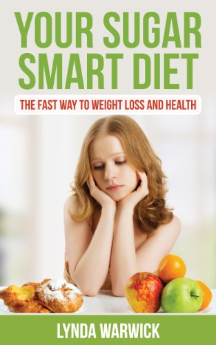 Book: Your Sugar Smart Diet - The Fast Way To Weight Loss and Health by Lynda Warwick