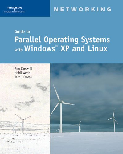 Guide to Parallel Operating Systems with Windows XP and...