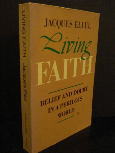 Living Faith: Belief and Doubt in a Perilous World PDF