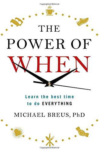 the-power-of-when-learn-the-best-time-to-do-everything