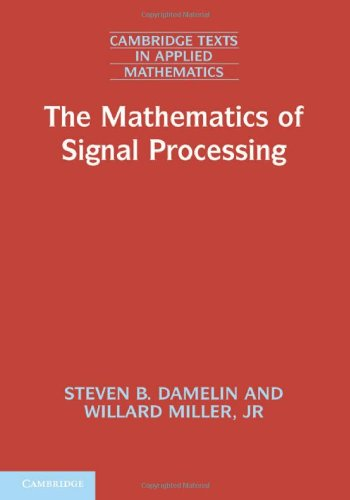 The Mathematics of Signal Processing Hardback (Cambridge Texts in Applied Mathematics)