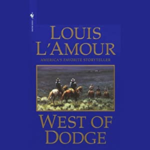 West of Dodge (Dramatized) Performance