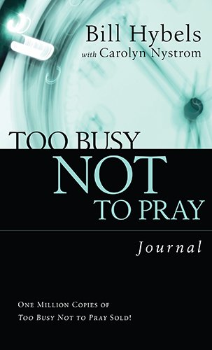 Too Busy Not to Pray Journal (Saltshaker Books Saltshaker Books)