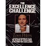 img - for The Excellence Challenge: Winners Win Big, Paying Attention, Effective Wandering, Success by Small Wins, Heart & Soul of Excellence, Accepting the Challenge, Strategic Edge, People People People (6) book / textbook / text book