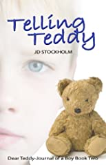 Telling Teddy ((Dear Teddy: A Journal Of A Boy Volume 2))