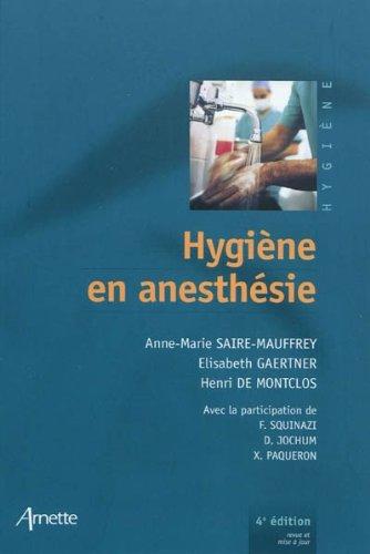 Hygiène en anesthésie (French Edition)