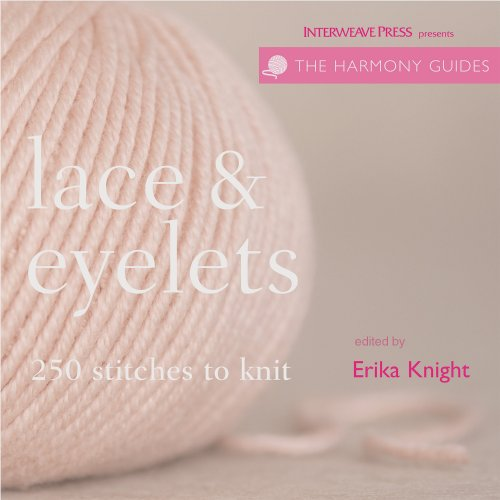 Lace & Eyelets: 250 Stitches to Knit