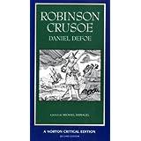 Robinson Crusoe (Norton Critical Editions) ~ Kathryn Lindskoog