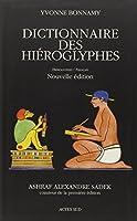 Dictionnaire des hiéroglyphes : Hiéroglyphes/Français