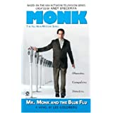 Mr. Monk and the Blue Flu ~ Lee Goldberg