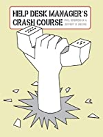 Help Desk Manager's Crash Course (English Edition)