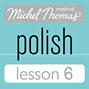 Michel Thomas Beginner Polish Lesson 6 | [Jolanta Cecula]