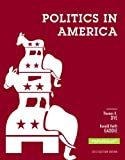 Politics in America, 2012 Election Edition (10th Edition)