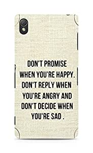 AMEZ dont promise when you are happy Back Cover For Sony Xperia Z3