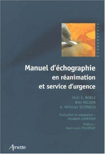 Manuel d'echographie en service d'urgence et de reanimation - vicki e. gaertner , nelson
