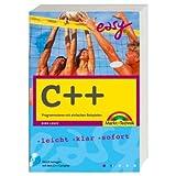 """C++ - Mit dem C++-Builder X (PE) und allen Beispielen auf CD!: Programmieren mit einfachen Beispielen (easy)von """"Dirk Louis"""""""