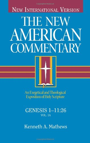 The New American Commentary Genesis 1 11 26 New American Commentary