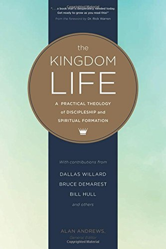 the-kingdom-life-a-practical-theology-of-discipleship-and-spiritual-formation